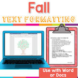 Fall Themed Text Formatting Activities