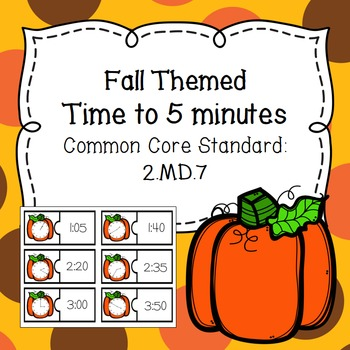 Fall Themed-Time to Five Minutes