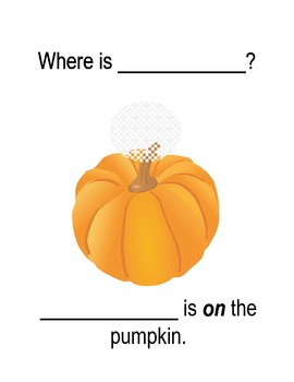 "Fall Themed Vocabulary/Preposition Book - ""Where Is...?"" - Prek Special Ed"