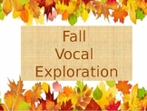 Fall Themed Vocal Exploration