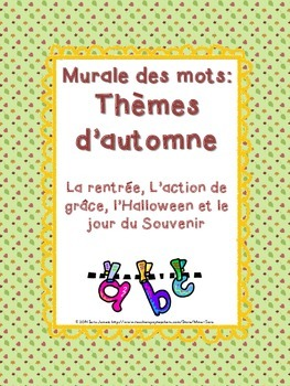 Fall-Themed Word Wall Bundle - Murale des mots pour l'automne - French