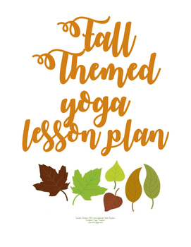Fall Themed Yoga Lesson Plan