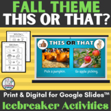 Fall This or That Ice Breaker Activity Digital with Printa