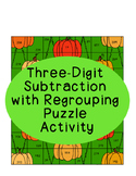 Fall Three-Digit Subtraction Regrouping Matching Puzzle Activity Cutting Gluing