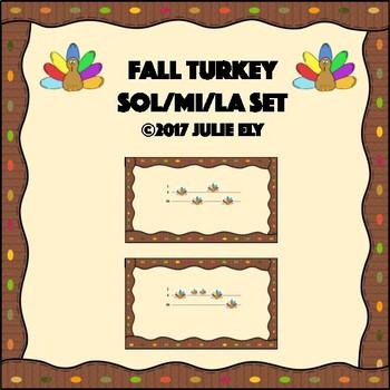 Fall Turkey Sol/Mi/La set