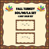 Fall Turkey Sol/Mi/La set