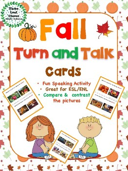 Fall Turn and Talk Cards - Compare and Contrast - Great for ELLs