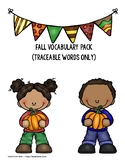 Fall Vocabulary Pack (Traceable Letters)