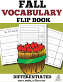 Fall Vocabulary Words Flip Book: Differentiated