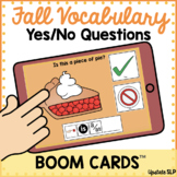 Fall Vocabulary Yes/No Questions w/ Sentence Strip BOOM CA