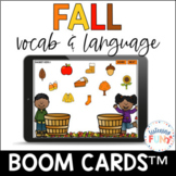 Fall Vocabulary and Language Boom Cards™