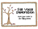 Fall Vocal Exploration