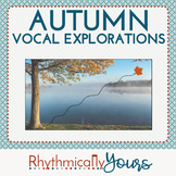 Autumn Vocal Explorations