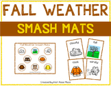 Fall Weather Smash Mats