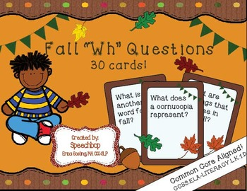 "Fall ""Wh"" Question Task Cards - Kindergarten {common core aligned}"