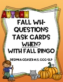Fall Wh-Questions Task Cards and Fall BINGO: When?