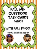 Fall Wh-Questions Task Cards and Fall BINGO: Who?