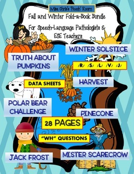"""(7) Fall / Winter Thematic Fold-able Books Speech & """"wh"""" Quest. 28 Pages"""