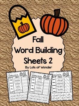Fall Word Building Sheets 2: Read It, Build It, Write It!