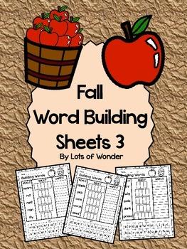 Fall Word Building Sheets 3: Read It, Build It, Write It!