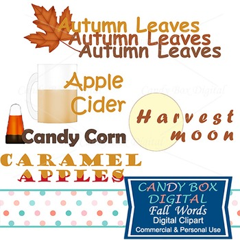 Fall Clip Art: Autumn Leaves, Apple Cider, Caramel Apples,