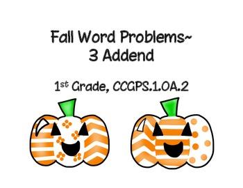 Fall Word Problems, 3 Addend, 1st grade CCSS 1.OA.2, Math Journals