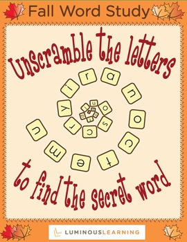 Fall Word Study: Unscramble the Letters to Find the Secret Word (60 pgs)