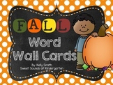 Fall Word Wall Cards!