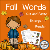 Fall Words, Emergent Reader, Cut and Paste, Fall Activities