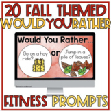 Fall Would You Rather - 20 Fitness, Conversation or Writin