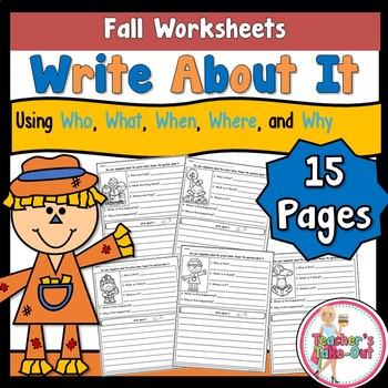 Fall Write About It using Who What When Where and Why