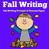Fall Writing Prompts   Fall Writing Activity   Fall Writing Paper