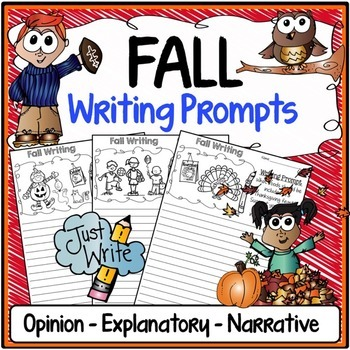 Fall Writing Prompts {Narrative Writing, Informative & Opi
