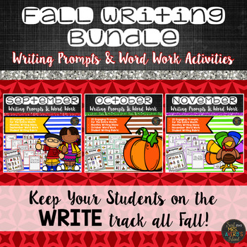 Fall Writing Prompts Bundle:  Work on Writing