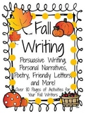 Fall Writing: Poetry, Personal Narratives, Persuasive Writ