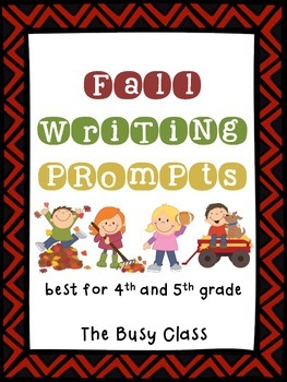 Fall Writing Prompts (4th-5th)