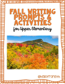 Fall Writing Prompts & Activties