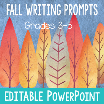 Fall Writing Prompts *Editable* PowerPoint