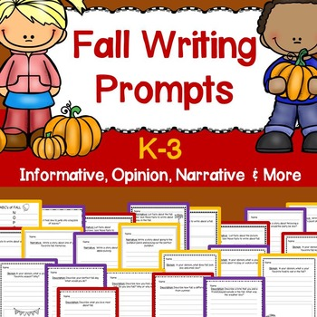 Fall Writing Prompts K-3 (Informative, Opinion, Narrative,