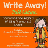 Write Away! Fall Edition {Common Core Writing Prompts & More}