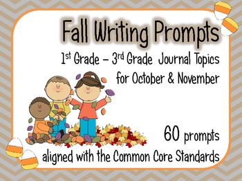 Fall Writing Prompts for October and November - Common Core