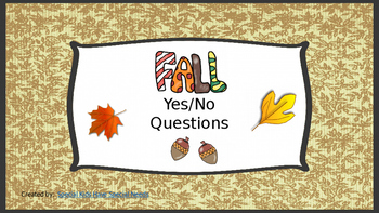 Fall Yes/No Questions