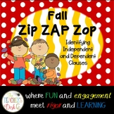 #HelloFall Fall Zip ZAP Zop Independent and Dependent Clauses