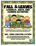 Fall and Leaves Literacy, Math and Science Activities