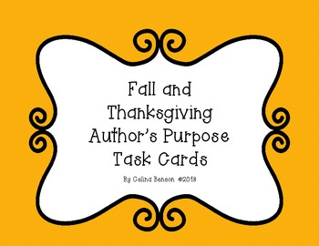 Fall and Thanksgiving Author's Purpose Task Cards
