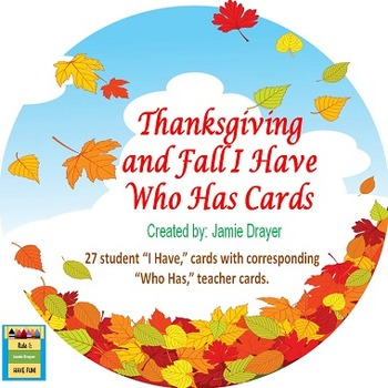 Fall and Thanksgiving Vocabulary and Symbols I Have Who Has Cards