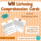 Fall and Thanksgiving WH Listening Comprehension Task Card