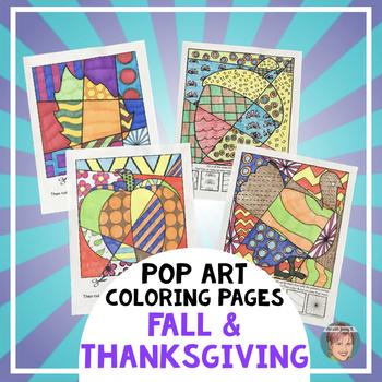 Thanksgiving Activities - Interactive Pop Art Coloring Sheets - Turkeys & More!