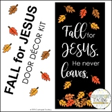 Fall for Jesus He never leaves Classroom Door Decor Kit/Ch