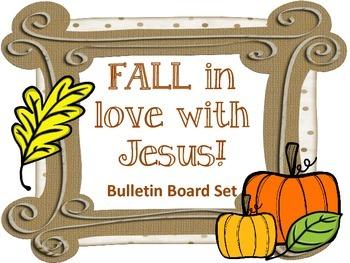 Fall In Love With Jesus Bulletin Board Set Christian Leaves Pumpkins